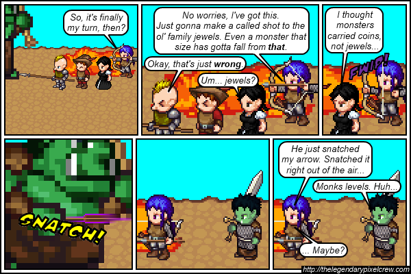 "Strip 301 - ""Actually, you don't need Monk levels to do that"""